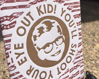 Letterpress Greeting Card - Holiday Movie Classics / A Christmas Story / Shoot Your Eye Out / Ralphie / Gift (Single Card)