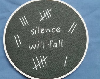 Silence will fall-Doctor Who embroidery hoop art