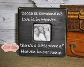 Because someone we love is in Heaven 12x12 handpainted black and white picture frame