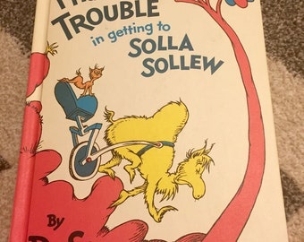 Dr. Seuss I Had Trouble Getting To Solla Sollew 1965 Vintage Childrens Book