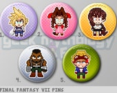 "Final Fantasy VII Pins or Magnets 1.5"" - Cloud / Aerith / Tira / Barret / Cid"