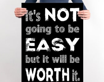 Dorm Decor, It's Not Going To Be Easy, Dorm Room Decor, Teen Room Decor, INSTANT DOWNLOAD, Teen Room Posters,Funny Dorm Wall Art