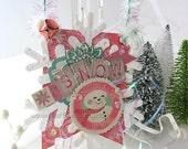 Vintage Style Collage Hanging Ornament~Christmas Ornament~Bunting~Snowflake~Building a Snowman~Pink~Green~Red~White