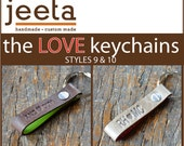 Custom LOVE keychains  -  Style 9 and 10