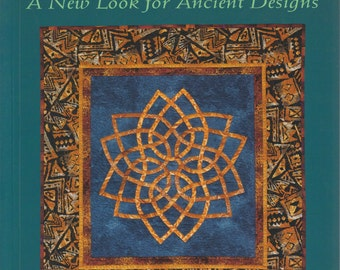 Celtic Quilts: A New Look for Ancient Designs - Quilting Book and Patterns