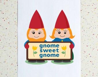Gnome Sweet Gnome Downloadable Print
