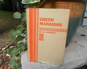 Green Mansions by WH Hudson with dustcover 1932