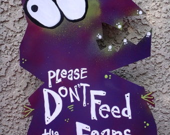 Mr. Fear Man Monster Sign Yard Art: Don't Feed the Fears