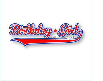 Baseball Birthday Girl SVG File, dxf, PDF, eps, ai, jpg, png. SVG file for Cameo V2 V3, svg File for Cricut & other electronic cutters