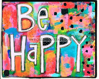 Be Happy Print on Wood Canvas