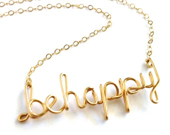 Be happy Necklace. Custom Gold Wire be happy Necklace.