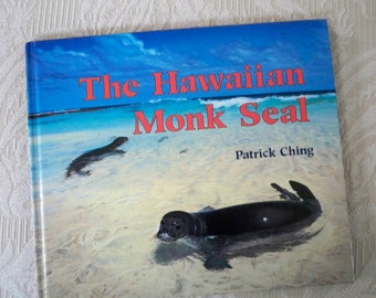 "Vintage Book Children's Book ""The Hawaiian Monk Seal"" 1994 Science Book"