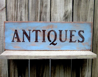 Antiques Sign, Rustic Sign, Painted Wood, Distressed, Aged, Stained, Light Blue, Brown, Antiqued