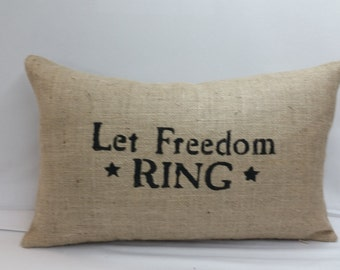 Hand stencil burlap pillow inspirational 20 x 12 inches Let Freedom Ring