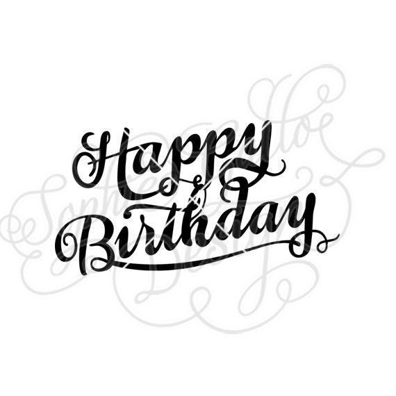 Download Happy Birthday Calligraphy SVG DXF digital download files ...
