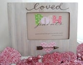 NEW loved-picture frame, Valentine Special, holds 4x6 photo