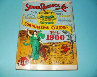 Fall 1900 Sears roebuck and Co catalogue 1970 reprint  Paper ephemera collectible art illustrated
