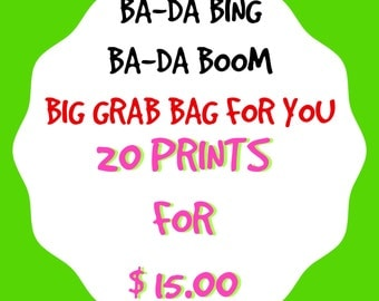 Grab Bag Special 20 Random Prints for 15 Bucks