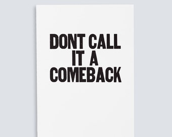 Don't Call it a Comeback Poster