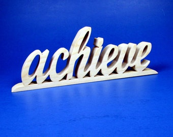 achieve / Shelf Sitter / Word of Inspiration / Word Art