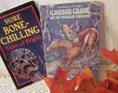 2 vintage kids' Halloween books. More Bone-Chilling Tales of Fright stories & Ichabod Crane and the Headless Horseman. Diana Uehlinger