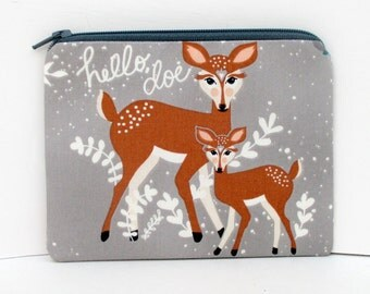 Small Zippered Pouch Bag, Hello Doe, Gray Deer Coin Purse