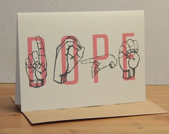 DOPE - Sign Language & Typography - Greeting Card