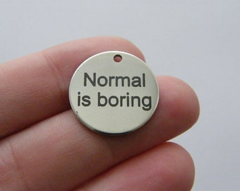 1 Normal is boring charm 20mm  stainless steel TAG9-1