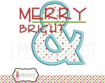 Modern christmas applique design. Fun Merry and Bright text modern applique embroidery. Ampersand applique design for Christmas projects.