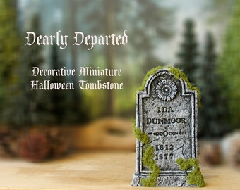 Dearly Departed - Halloween Miniature Tombstone Decor - Ida Dunmoor - Handcrafted and Hand-Painted Decorative Gravestones - All Hallows Eve
