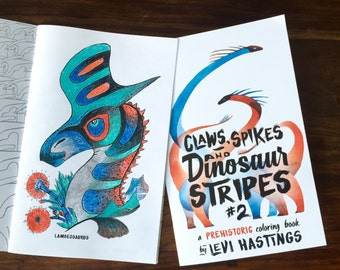 Claws, Spikes and Dinosaur Stripes: A Prehistoric Coloring Book Vol 2.