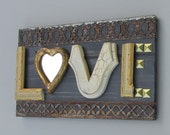 assemblage - wall art - All you need is - LOVE