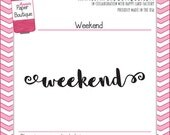 Planner Stamps - Weekend Script by Annie's Paper Boutique - for Your Filofax, Journal, Inkwell, Erin Condren, ECLP - Banner, Clear Stamps