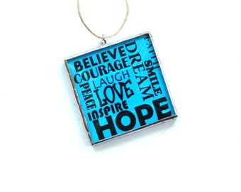 Inspirational words, stained glass art, hope, love, believe, smile, bright blue, wall art, gift under 20, home decor gift idea