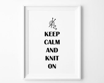 Keep Calm and Knit On Poster Print , Knitting Print , Scandinavian Wall Art, Scandinavian Poster, Oversized Art