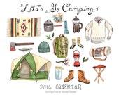 Let's Go Camping 2016 Calendar SALE 40% off
