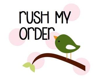 RUSH ORDER UPGRADE, 10 dollars total