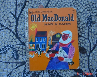 Old MacDonald had a Farm - a Little Golden Book 1972