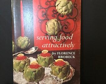 "Vintage ""Serving Food Attractively"", Florence Brobeck, The Amy Vanderbilt Success Program for Women, 1960s, Retro Illustrations, Mad Men"