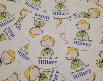 Hillary Clinton Stickers - I'm Ready for Hillary - Political Sticker - I'm With Her - Hilary Clinton - Feminist Sticker - Election Support