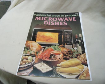 Vintage 1983 Wonderful ways to prepare Microwave Dishes Book by Jo Ann Shirley, collectable