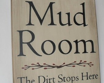 ON SALE TODAY Mud Room Sign, Laundry Room The Dirt Stops Here Funny Sign