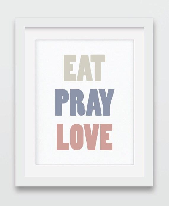 Items Similar To Eat Pray Love Sign, Eat Pray Love