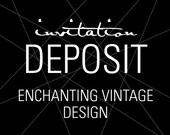 "Elegant Invitations, Wedding Invitation Deposit, Flourish Invitation, ""Enchanting Vintage"" Invitation, Build-Your-Invite Collection -DEPOSIT"