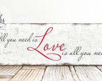 All You Need Is Love Wedding Sign, Wedding Decor