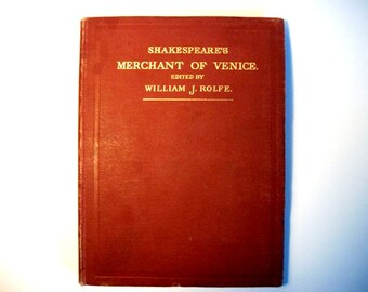 Shakespeare's Merchant of Venice Edited by William J Rolfe Antique Collectible Old Book
