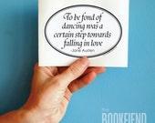 to be fond of dancing Jane Austen quote bumper sticker