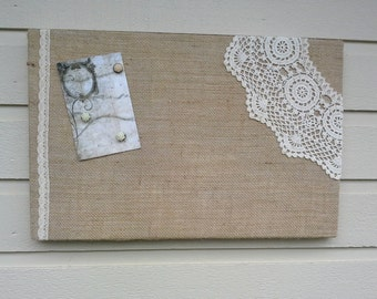 Burlap and Lace Magnet Board over a box style frame made with your choice of burlap with lace and vintage doily accent