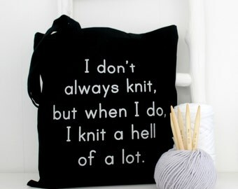 Rude knitting bag - I knit a hell of a lot  black  Knitting project bag - knitters gift project bag