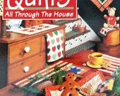 LITTLE QUILTS AllThrough the House